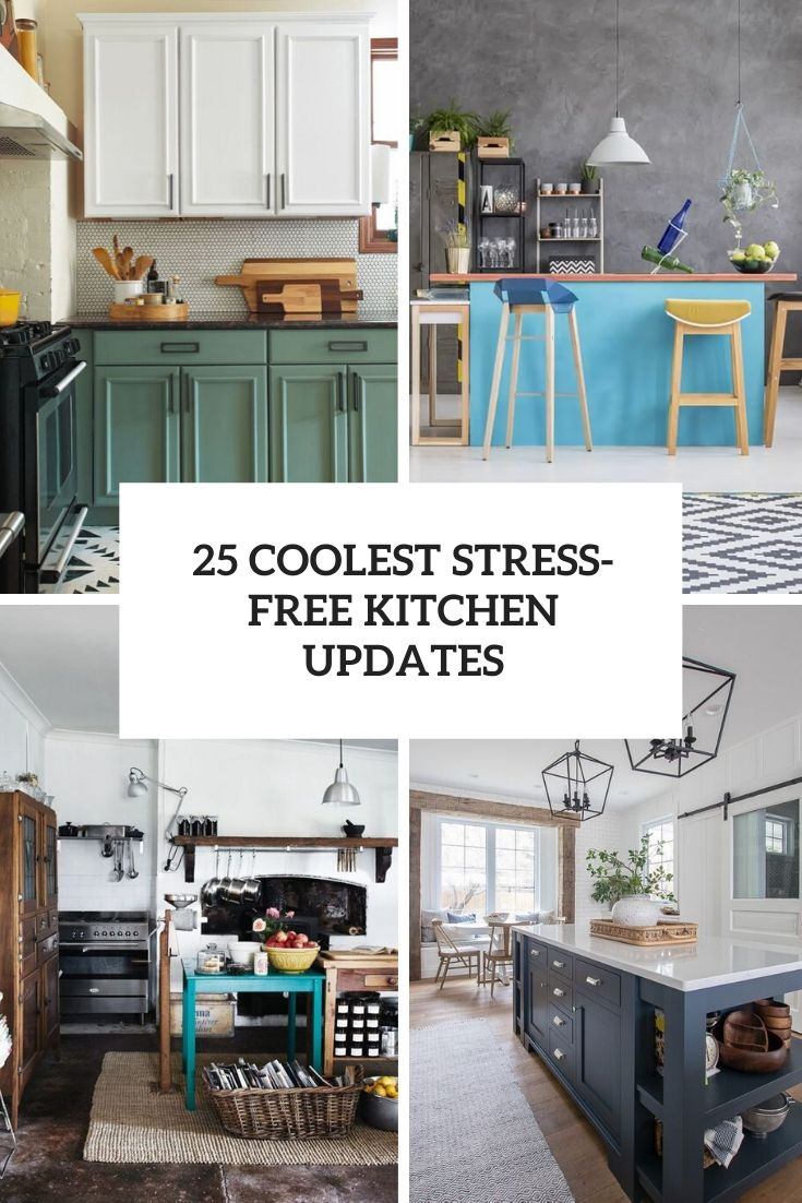 coolest stress free kitchen updates cover