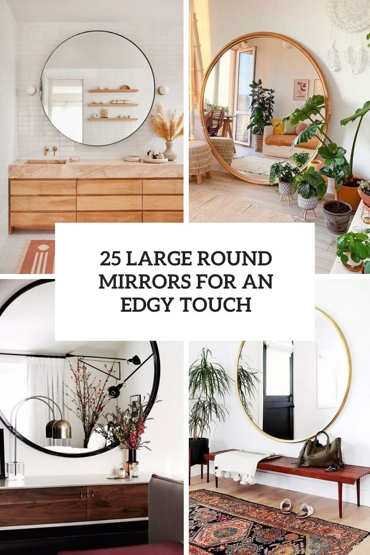 large round mirrors for an edgy touch cover