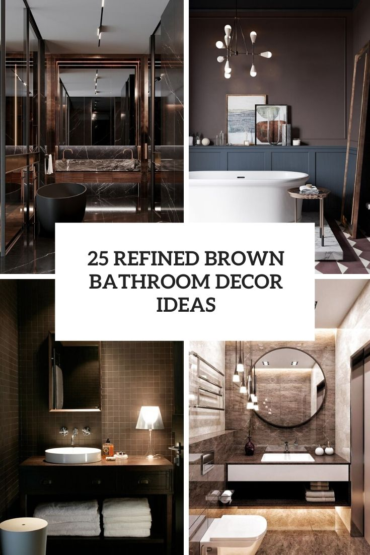 25 Refined Brown Bathroom Decor Ideas Digsdigs