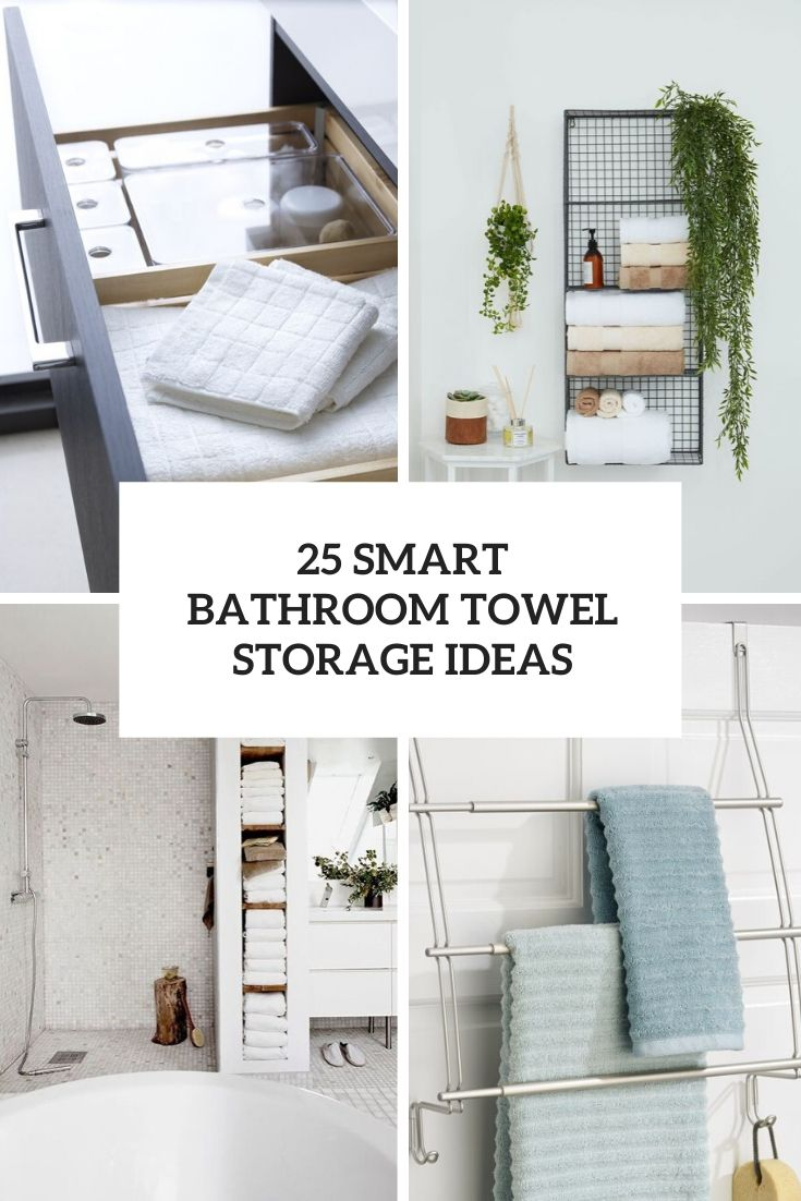 25 Smart Bathroom Towel Storage Ideas