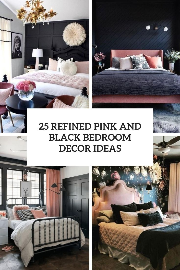 25 Refined Pink And Black Bedroom Decor Ideas