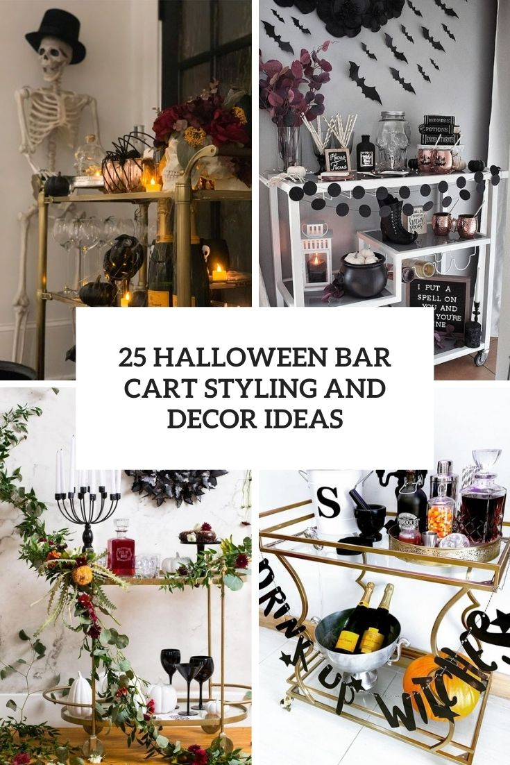 25 Halloween Bar Cart Styling And Decor Ideas Digsdigs