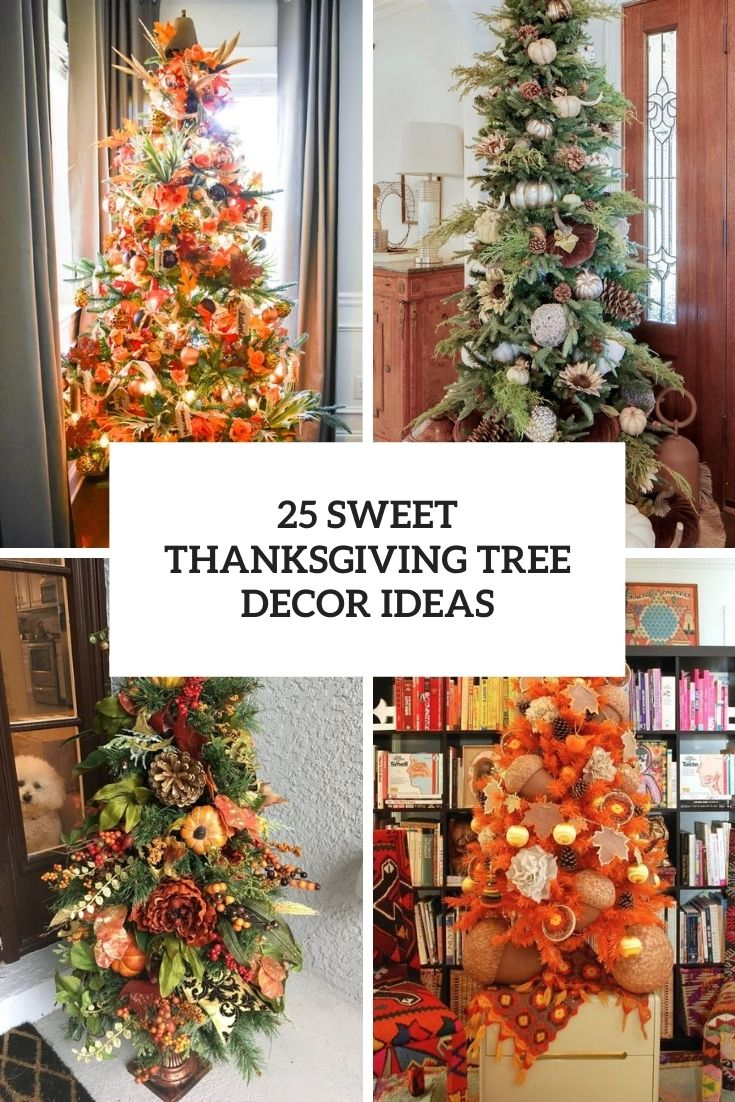 25 Sweet Thanksgiving Tree Decor Ideas