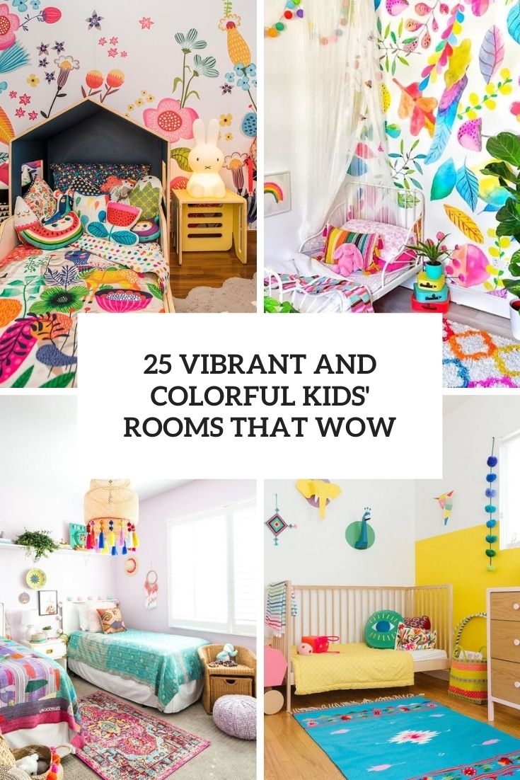 25 Vibrant And Colorful Kids' Rooms That Wow