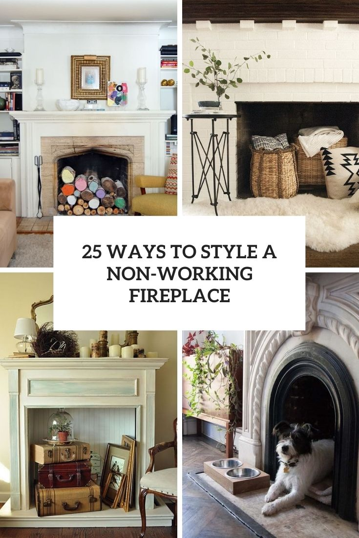 25 Ways To Style A Non-Working Fireplace