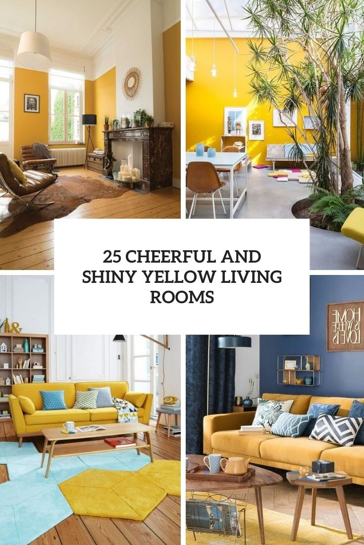 25 Cheerful And Shiny Yellow Living Rooms