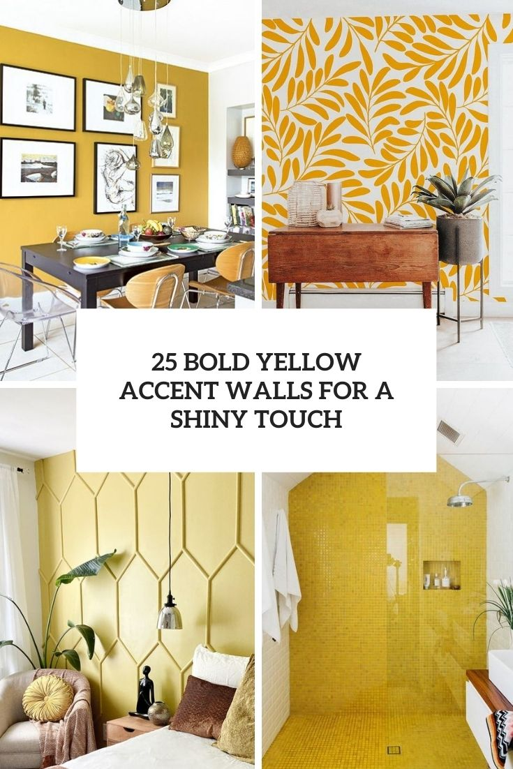 25 Bold Yellow Accent Walls For A Shiny Touch