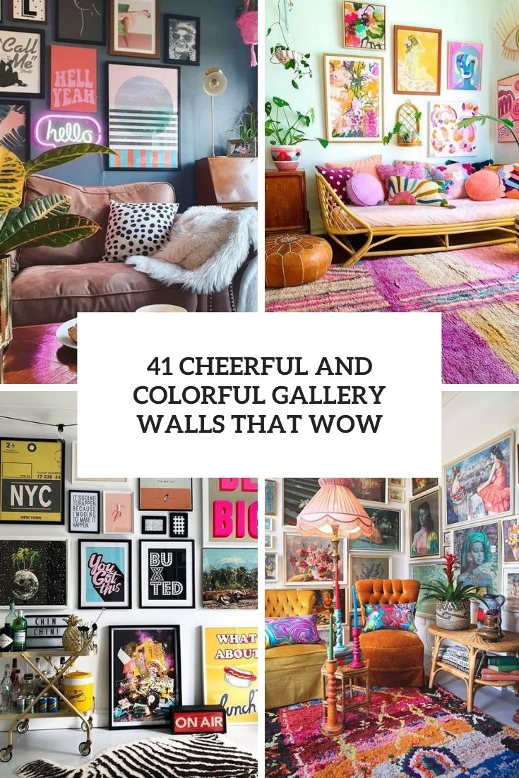 cheerful and colorful gallery walls that wow cover