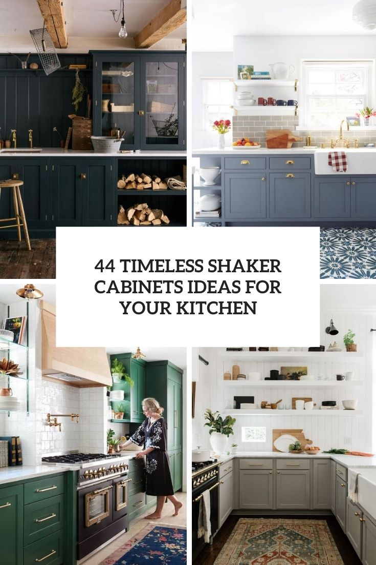 44 Timeless Shaker Cabinets Ideas For Your Kitchen