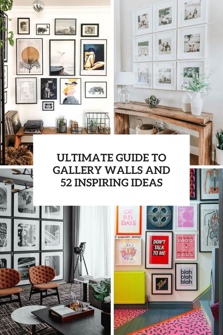 Ultimate Guide To Gallery Walls And 52 Inspiring Ideas