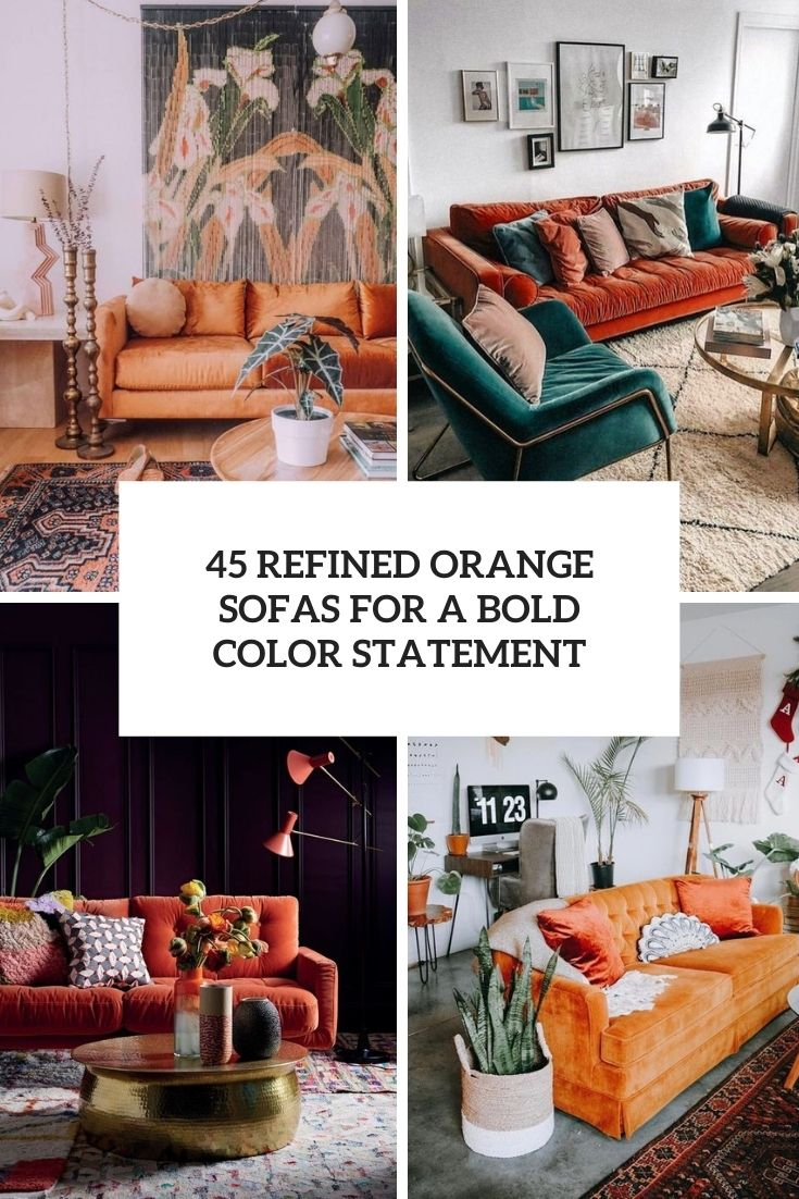 45 Refined Orange Sofas For A Bold Color Statement
