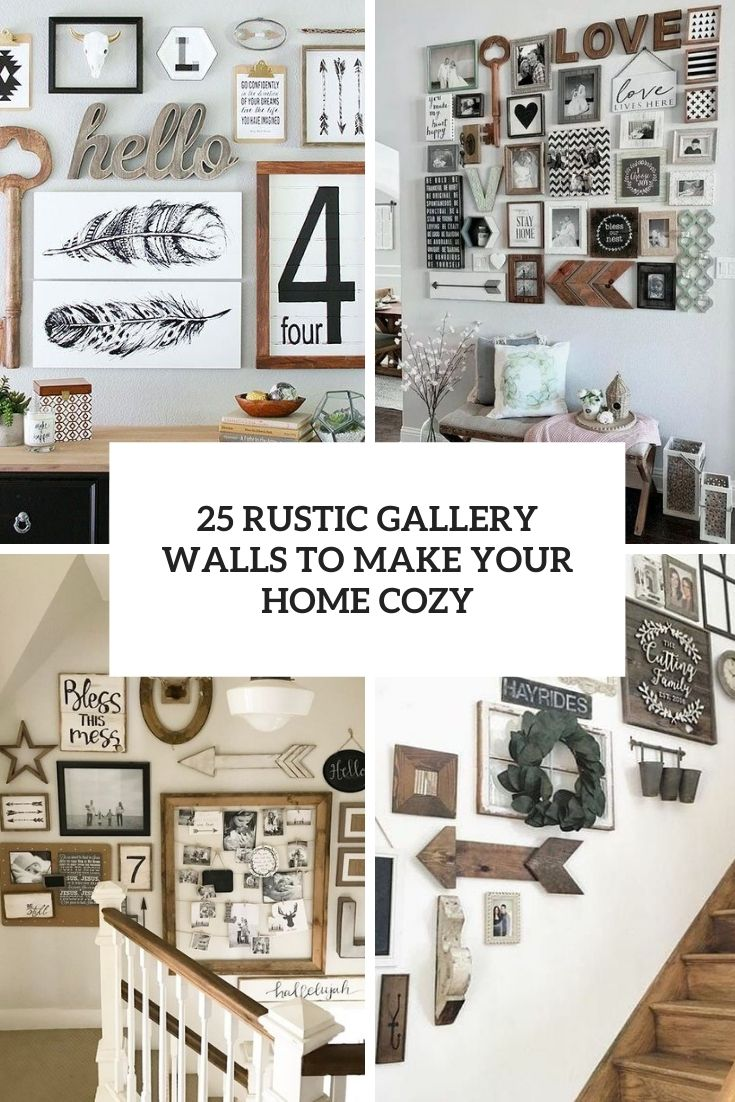 25 Rustic Gallery Walls To Make Your Home Cozy