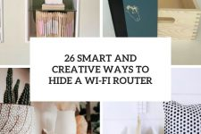 26 smart and creative ways to hide a wi-fi router cover