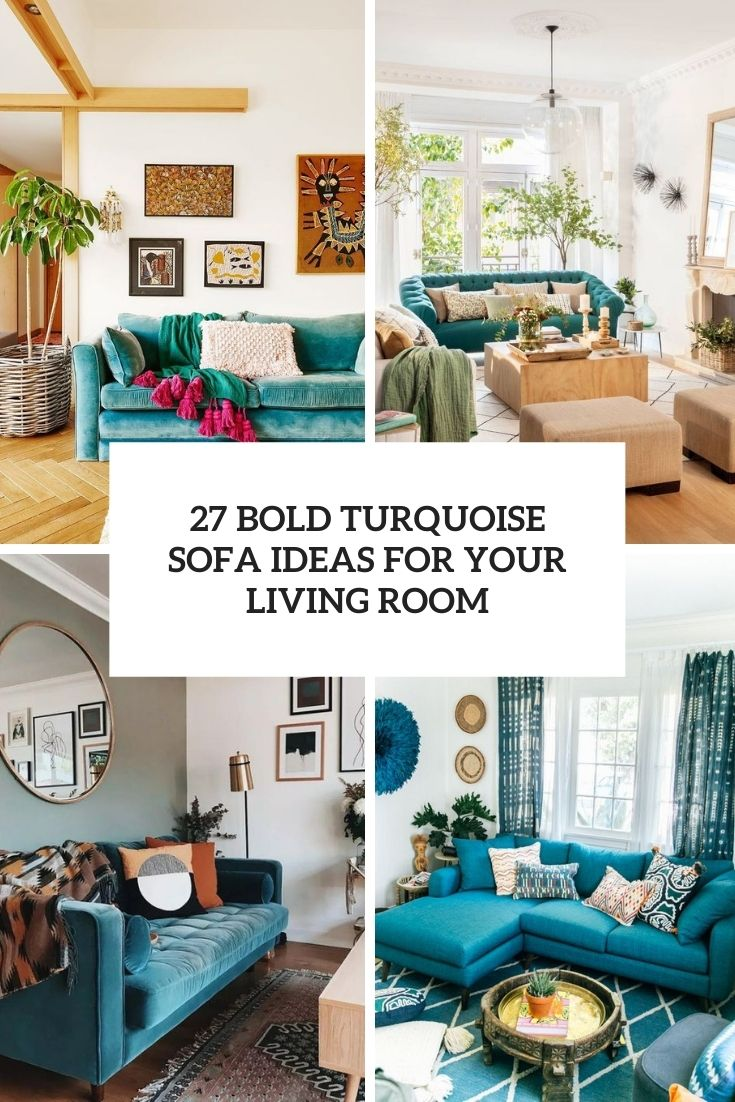 bold turquoise sofa ideas for your living room cover
