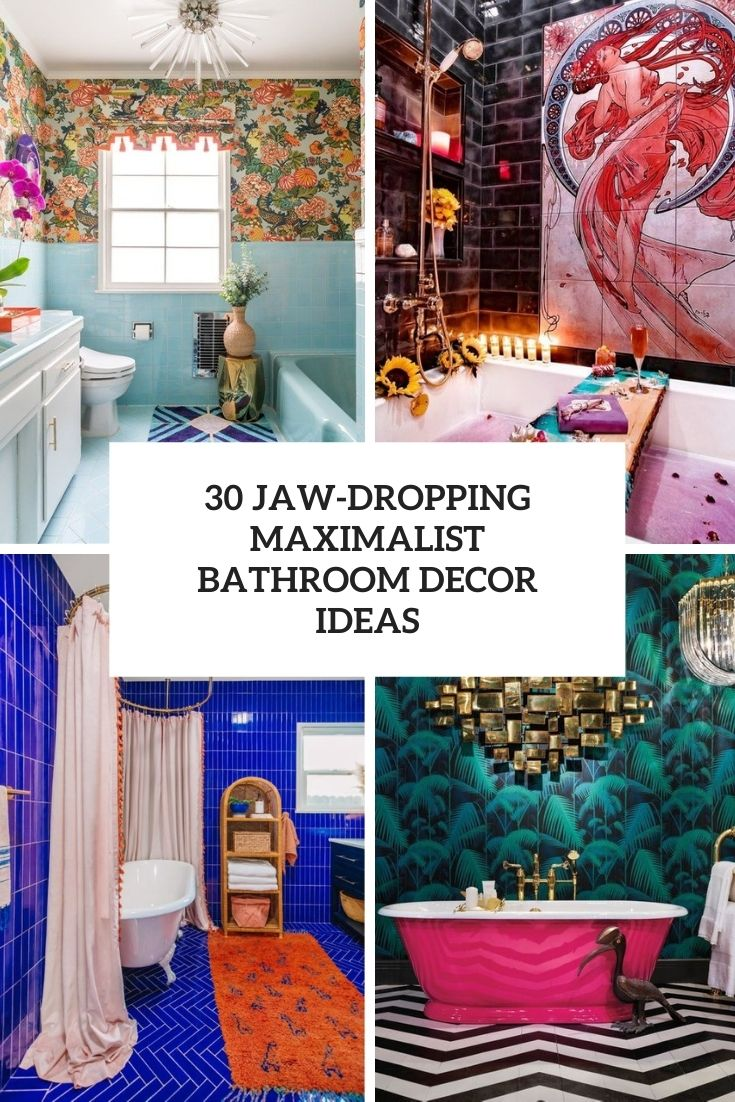jaw dropping maximalist bathroom decor ideas cover