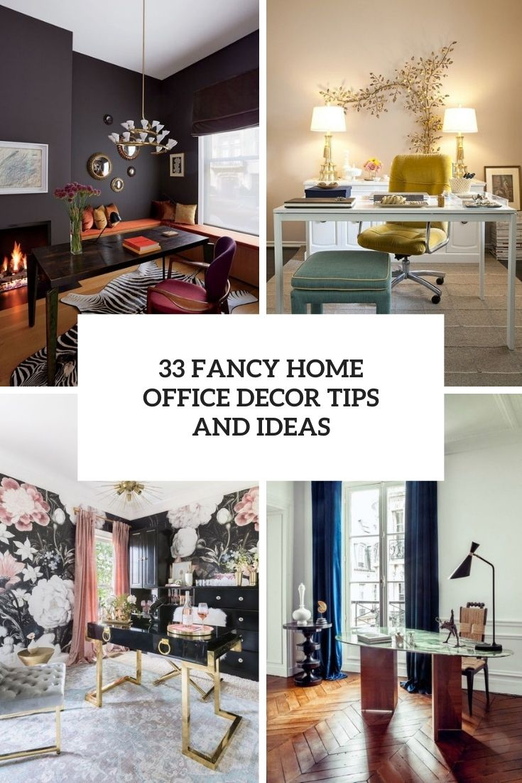 33 Fancy Home Office Decor Tips And Ideas