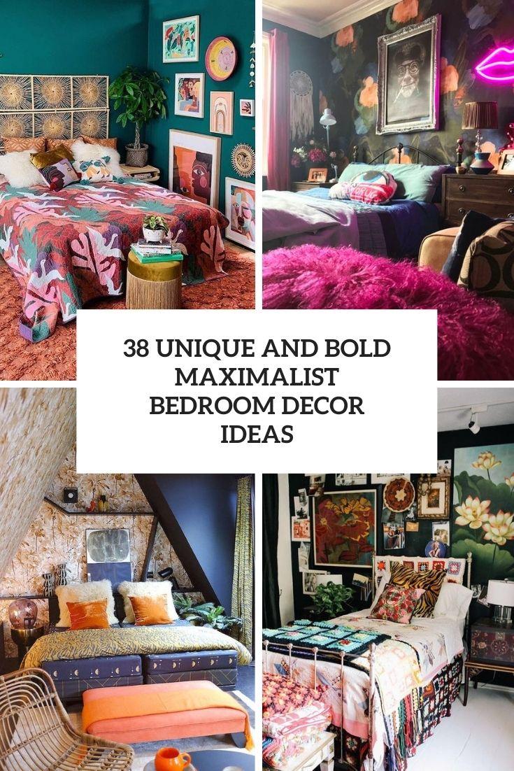 38 Unique And Bold Maximalist Bedroom Decor Ideas