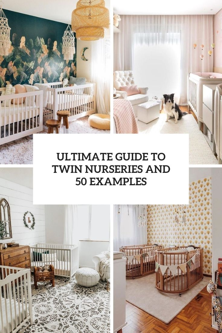 Ultimate Guide To Twin Nurseries And 50 Examples