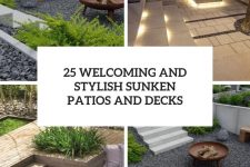 25 welcoming and stylish sunken patios and decks cover