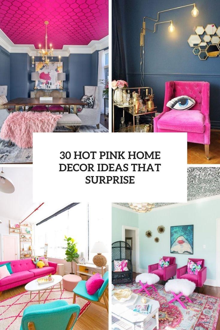 30 Hot Pink Home Decor Ideas That Surprise