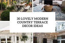 30 lovely modern country terrace decor ideas cover