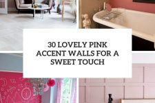30 lovely pink accent walls for a sweet touch over