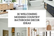30 welcoming modern country bathroom decor ideas cover