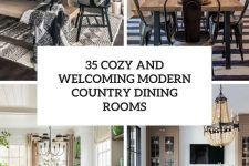 35 cozy and welcoming modern country dining rooms cover