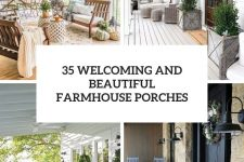 35 welcoming and beautiful farmhouse porches cover