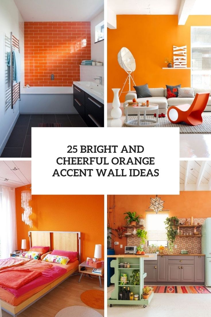 25 Bright And Cheerful Orange Accent Wall Ideas