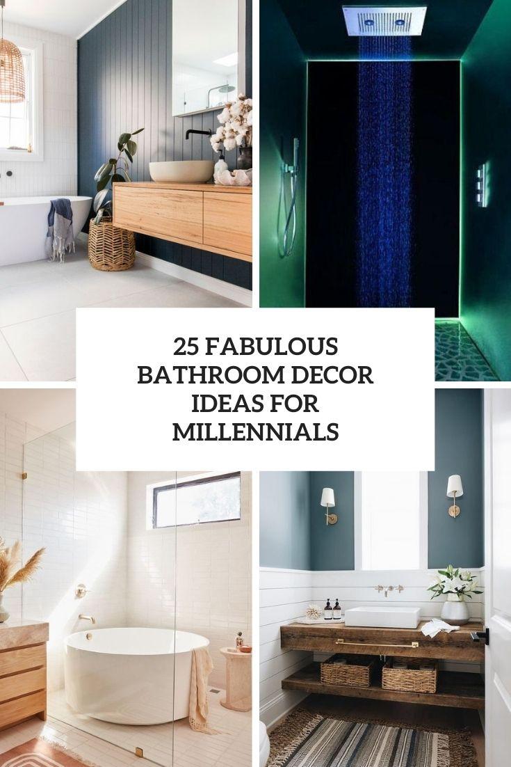 25 Fabulous Bathroom Decor Ideas For Millennials