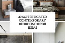 30 sophisticated contemporary bedroom decor ideas cover