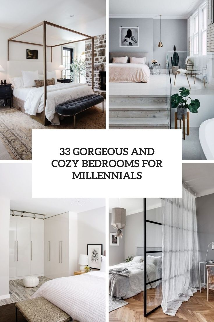33 Gorgeous And Cozy Bedrooms For Millennials