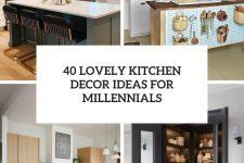 40 lovely kitchen decor ideas for millennials cover