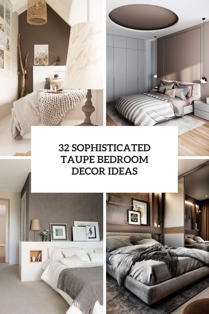 sophisticated taupe bedroom decor ideas cover