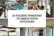 25 folding windows to merge with outdoors cover