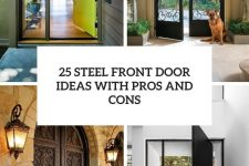 25 steel front door ideas with pros and cons cover