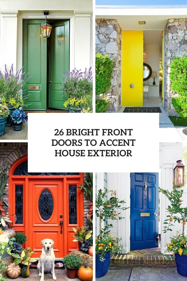 bright front doors to accent house exterior cover