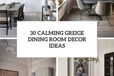 30 calming greige dining room decor ideas cover