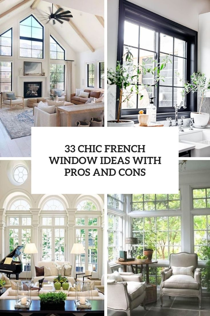 33 Chic French Window Ideas With Pros And Cons