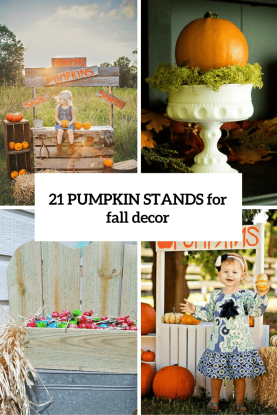 21 Fall Pumpkin Stands For Outdoor And Indoor Decor Digsdigs