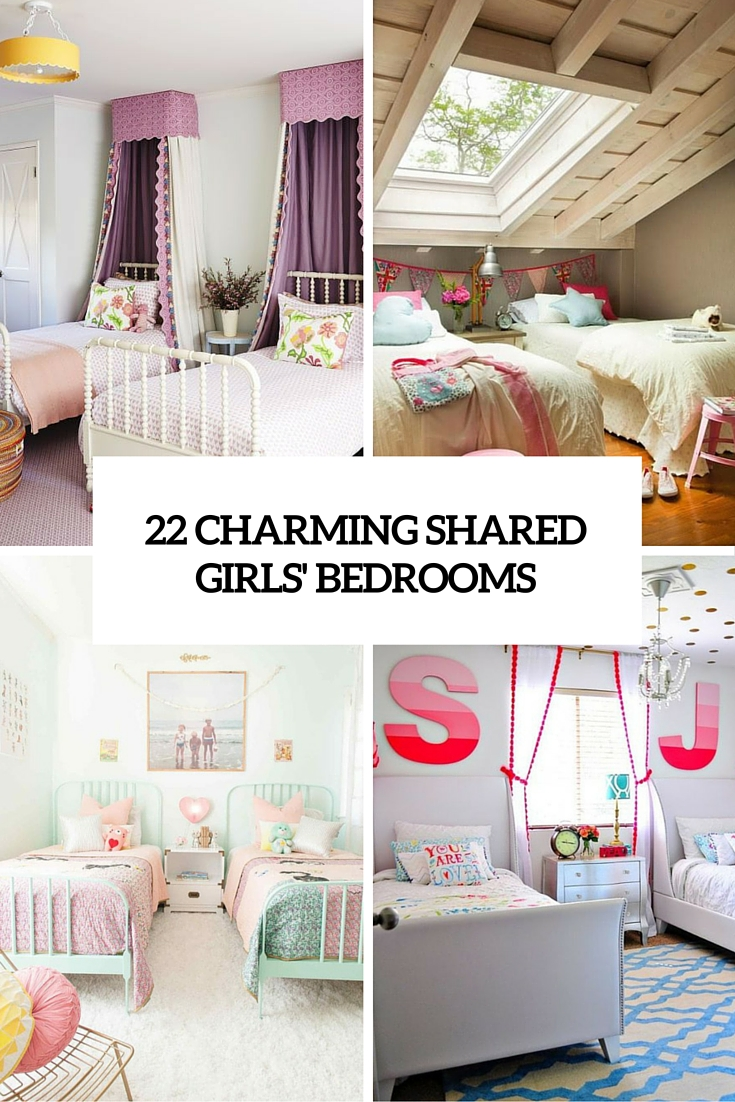 22 Charming Shared Girl Bedrooms To Get Inspired