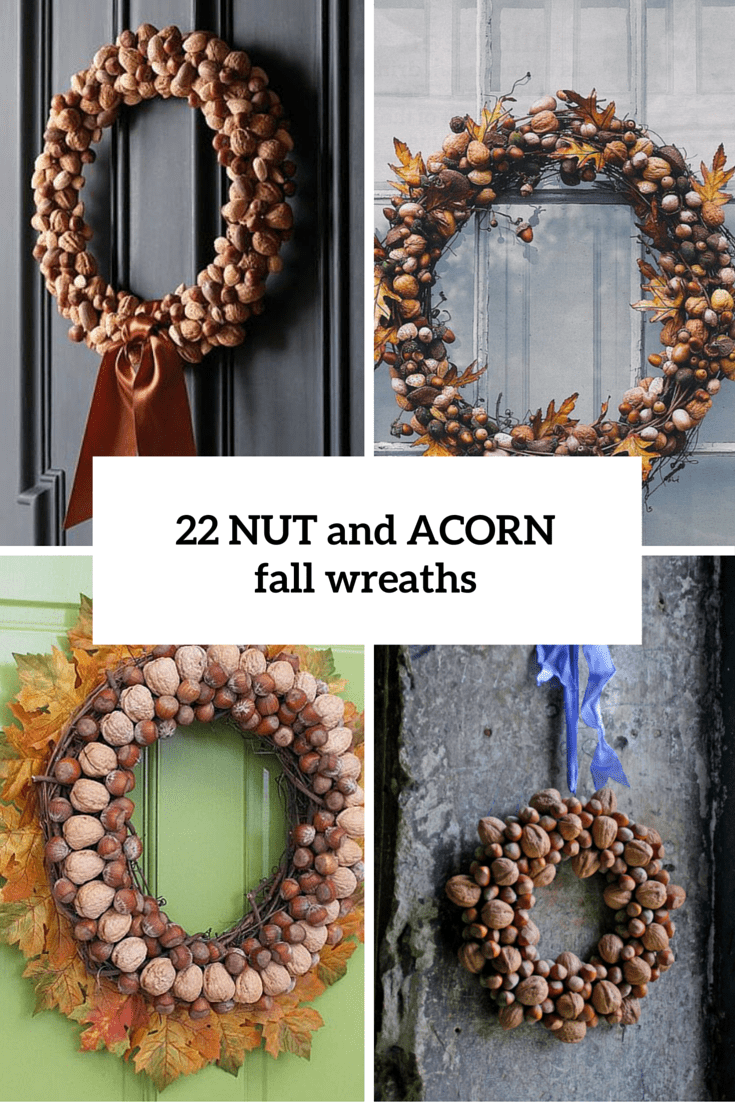 22 Beautiful Nut And Acorn Wreaths For Natural Fall Décor
