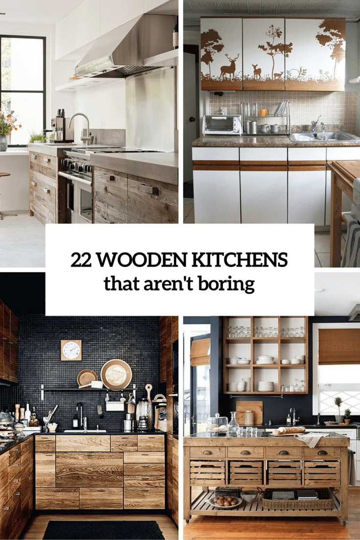 Wooden Kitchen That Arent Boring Cover