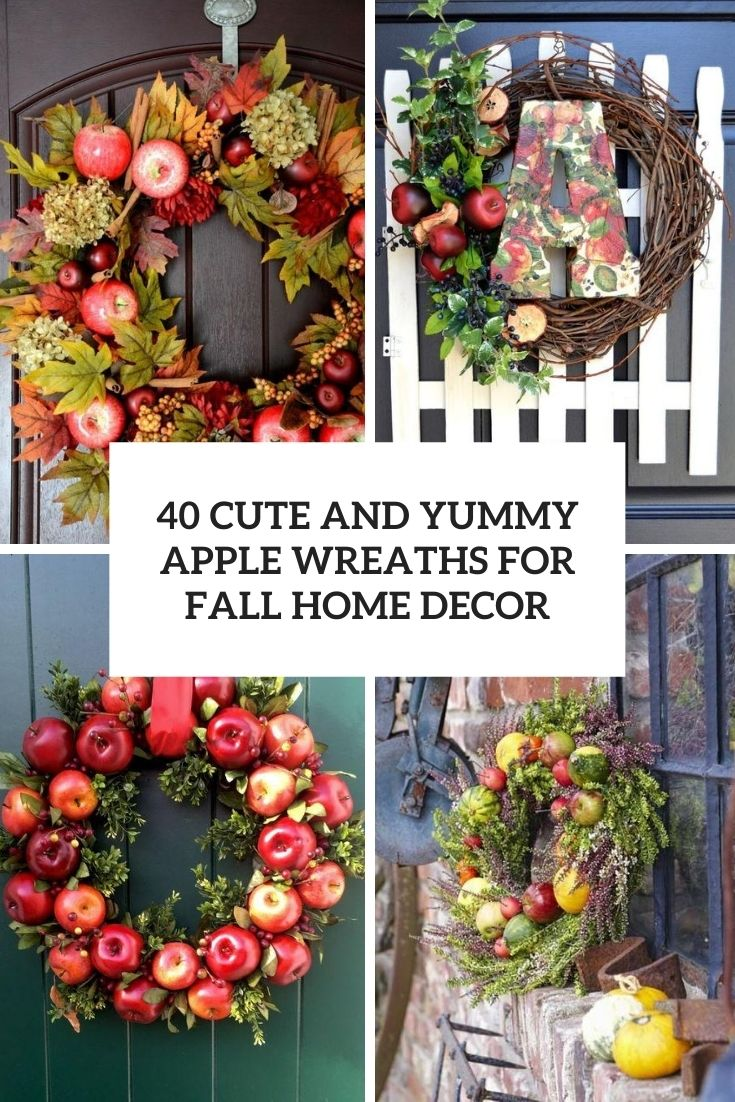 40 Cute And Yummy Apple Wreaths For Fall Home Décor
