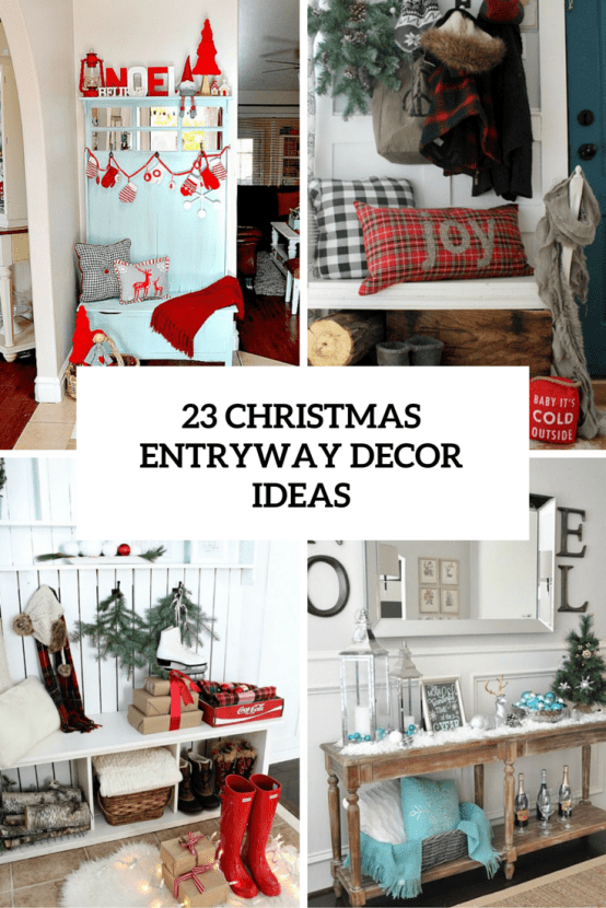 23 Welcoming And Cozy Christmas Entryway Décor Ideas