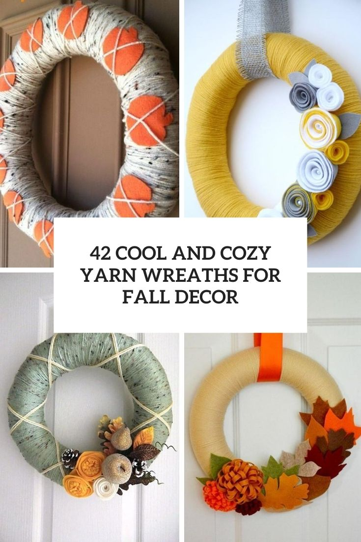 42 Cute And Cozy Yarn Wreaths For Fall Décor