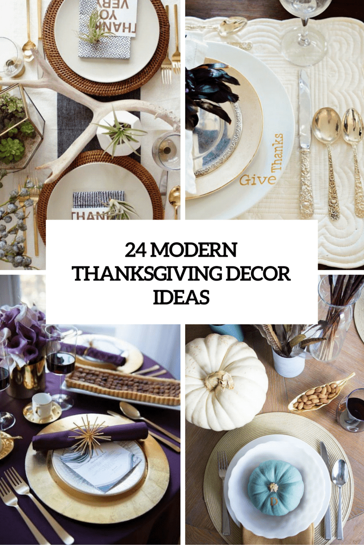 24 Modern Yet Stylish Thanksgiving Décor Ideas