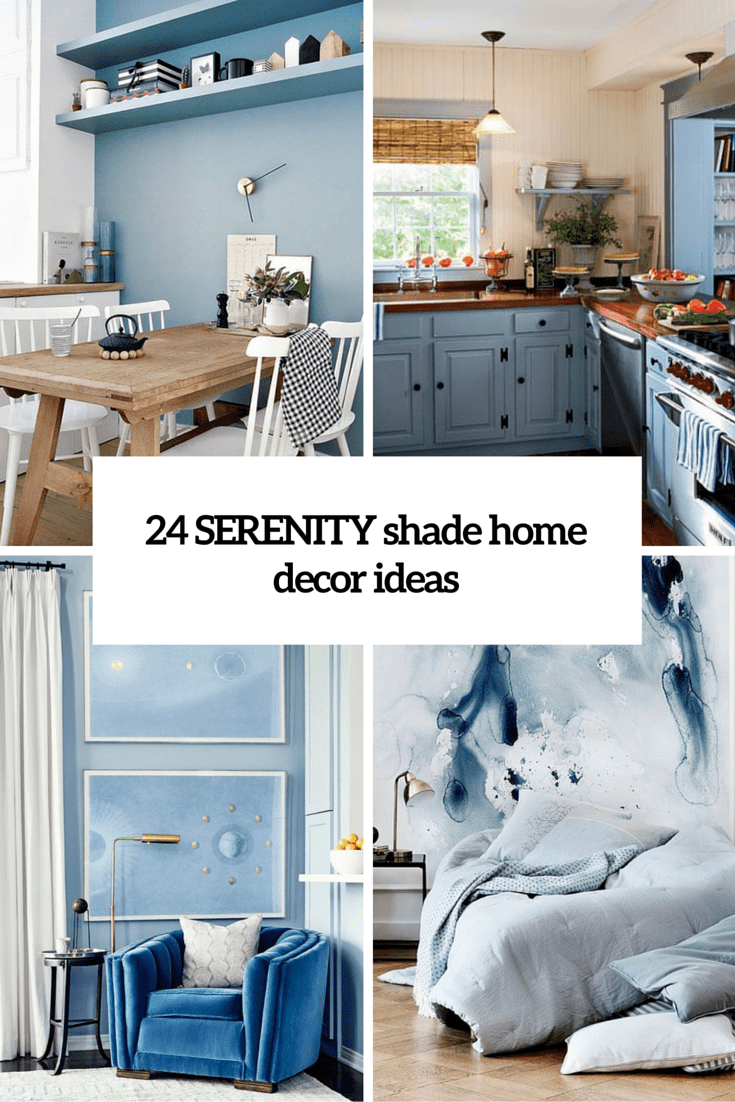 Pantone s 2016 color 24 serenity home d cor ideas for Home decorations 2016