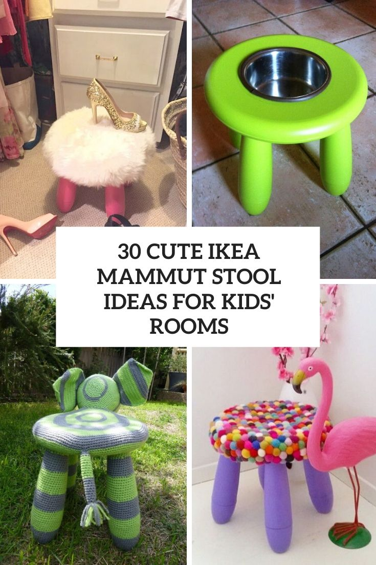 30 Cute IKEA Mammut Stools Ideas For Kids' Rooms